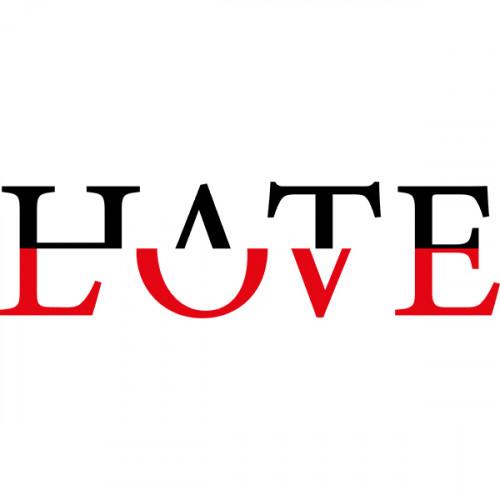 HATE - LOVE
